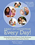 img - for Early Intervention Every Day!: Embedding Activities in Daily Routines for Young Children and Their Families book / textbook / text book