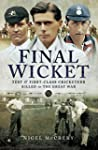Final Wicket: Test and First Class Cr...