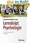 Lernskript Psychologie: Die Grundlage...