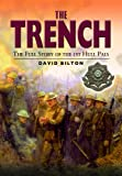 The Trench - The Full Story of the 1st Hull Pals