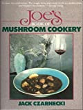 img - for Joe's Book of Mushroom Cookery by Czarnecki, Jack (1988) Paperback book / textbook / text book