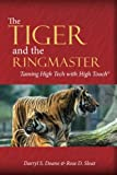 img - for The Tiger & The Ringmaster: Taming High Tech With High Touch book / textbook / text book