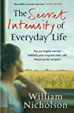 The Secret Intensity of Everyday Life (English Edition)