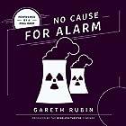 No Cause for Alarm Hörspiel von Gareth Rubin Gesprochen von:  full cast