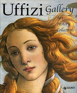 Uffizi Gallery: Art, History, Collections