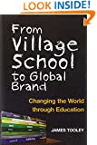 From Village School to Global Brand: Changing the World through Education