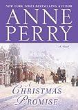 A Christmas Promise: A Novel (The Christmas Stories Book 7)
