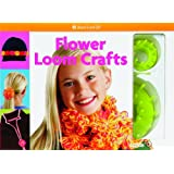 Flower Loom Crafts [With 2 Looms & Needle] (American Girl Do-It-Yourself)by Carrie Anton