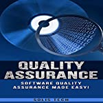 Quality Assurance: Software Quality Assurance Made Easy |  Solis Tech