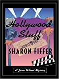 Hollywood Stuff: A Jane Wheel Mystery