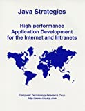 Java Strategies: High-Performance Application Development for the Internet and Intranets (1566070511) by Cameron, Debra