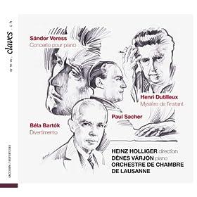 S�ndor Veress - Concerto pour piano / Henri Dutilleux - Myst�re de l'instant / B�la Bart�k - Divertimento