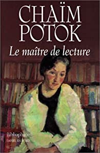 Maître de lecture par Chaïm Potok