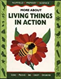 Nuffield Primary Science: More About Living Things in Action, Big Book (Nuffield primary science - science & literacy) (0003102742) by Bell, Derek