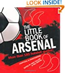The Little Book of Arsenal (Little Bo...