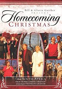 Bill And Gloria Gaither Homecoming Christmas by Spring House / EMI