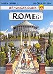 Les Voyages d'Alix : Rome, La Cit� im...