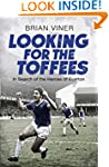 Looking for the Toffees: In Search of...