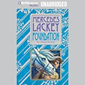 Foundation: Valdemar: Collegium Chronicles, Book 1 | [Mercedes Lackey]