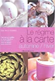 Le Rgime  la carte : Automne-Hiver