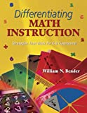 img - for Differentiating Math Instruction: Strategies That Work for K-8 Classrooms! book / textbook / text book