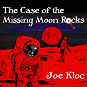 The Case of the Missing Moon Rocks | [Joe Kloc]