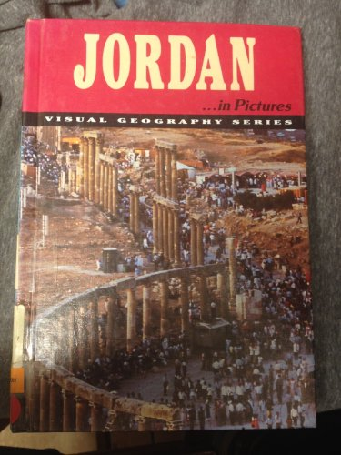 Jordan in Pictures (Visual Geography. Second Series)