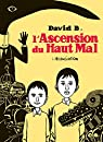 L'Ascension du Haut Mal par B.