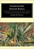 img - for Festive Papua: The Story of the Great Dance in Papua New Guinea book / textbook / text book