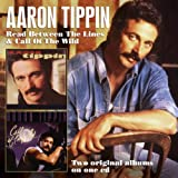 Read Between the Lines/Call of The Wild Aaron Tippin