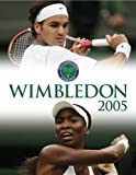 The Wimbledon Annual 2005