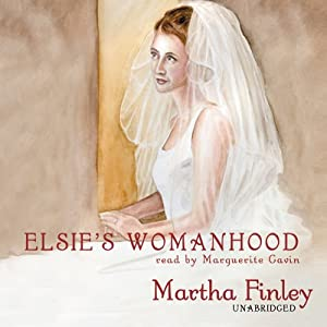 Elsie's Womanhood Audiobook