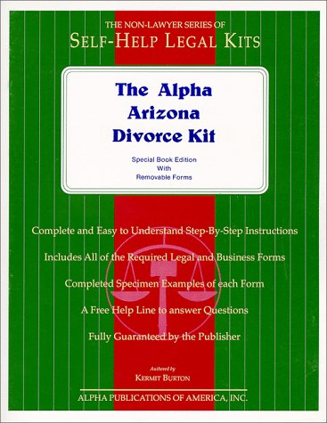 The Alpha Arizona Divorce or Legal Separation Kit