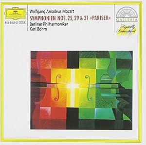 "Mozart: Symphonies Nos.25, 29 & 31 ""Pariser"""