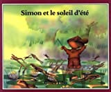 Simon et le soleil d'ete (Simon (French)) (French Edition)