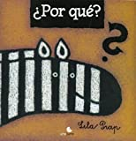 Por Que? / Why? (Spanish Edition)