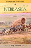 img - for Roadside History of Nebraska (Roadside History Series) book / textbook / text book