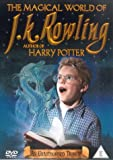 The Magical World of J.K. Rowling [DVD]
