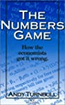 The Numbers Game: How the Economists...