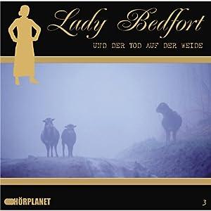 Der Tod auf der Weide (Lady Bedfort 3) Hörspiel