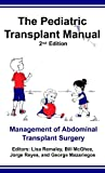 img - for The Pediatric Transplant Manual book / textbook / text book