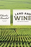 img - for Land and Wine: The French Terroir (Hardback) - Common book / textbook / text book