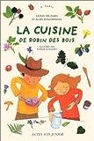 """Afficher """"La Cuisine de Robin des bois"""""""