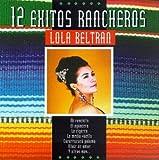 echange, troc Lola Beltran - 12 Exitos Rancheros