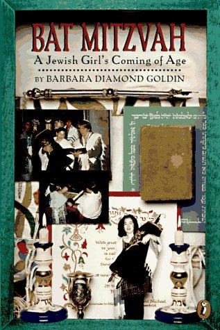 Bat Mitzvah: A Jewish Girl's Coming of Age, BARBARA DIAMOND GOLDIN, ERIKA WEIHS
