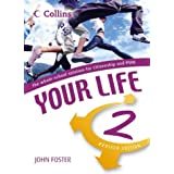 Your Life - Student's Book 2: Student Bookby John Foster