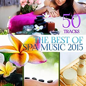 Best Relaxing Spa Music Album