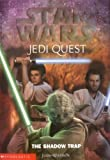 The Star Wars Jedi Quest #6: The Shadow Trap