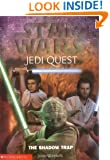 Star Wars Jedi Quest The Shadow Trap (Bk 6)