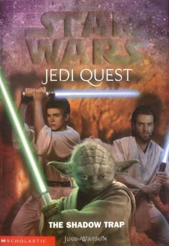 Star Wars Jedi Quest The Shadow Trap (Bk 6) (Jedi Quest Series compare prices)